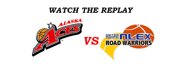 List of Replay Videos Alaska vs NLEX @ MOA Arena September 16, 2016