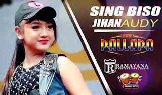 Jihan Audy Sing Biso Mp3