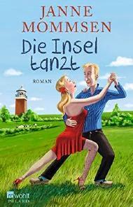 http://www.rowohlt.de/buch/Janne_Mommsen_Die_Insel_tanzt.3131188.html