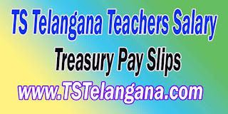 Telangana TS Teachers Salary Details Treasury Pay Slips Download