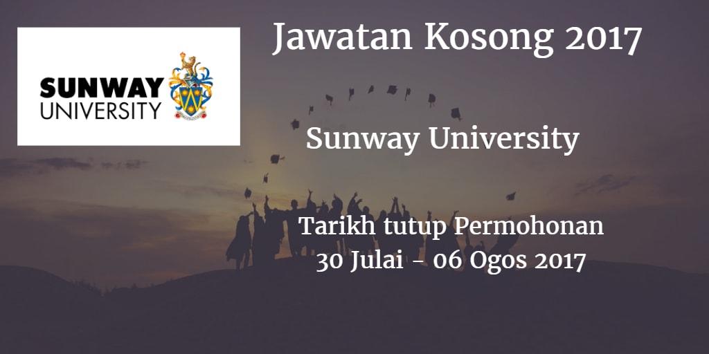 Jawatan Kosong Sunway University 30 Julai - 06 Ogos 2017
