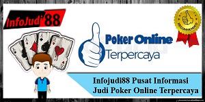 Informasi Judi Poker Online Terpercaya
