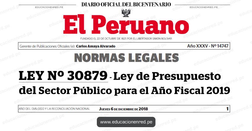 LEY Nº 30879 - Ley de Presupuesto del Sector Público para el Año Fiscal 2019 - www.congreso.gob.pe