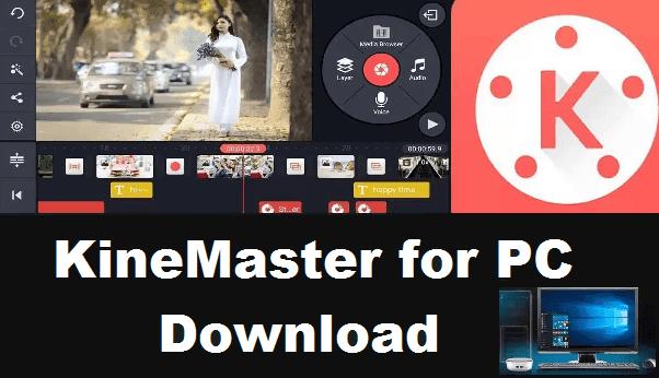 Kinemaster download for pc 32 bit