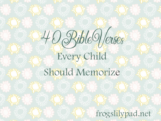 40 Bible Verses Every Child Should Memorize