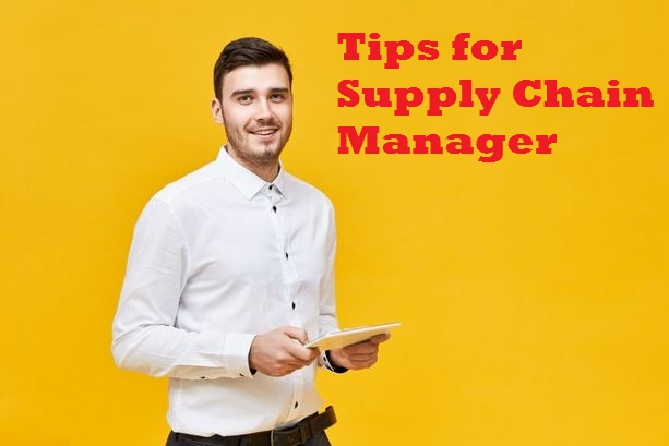 Tips for Every Supply Chain Manager