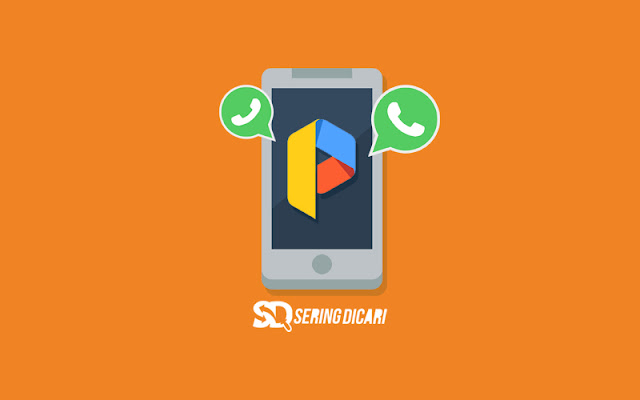 Cara Install Dua Whatsapp di Dalam Satu HP Handphone