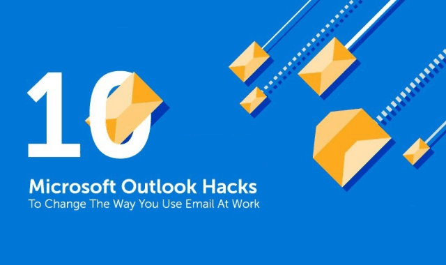 10 Microsoft Outlook Hacks To Change The Way You Use Email At Work