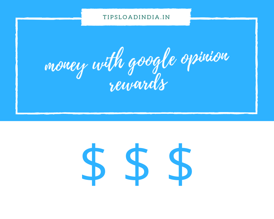 Google opinion rewards apk - step by step guide and 5 tips