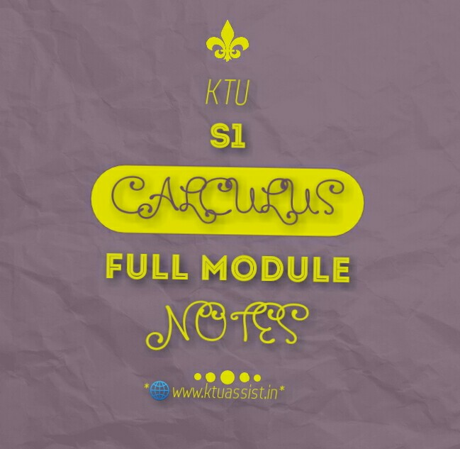 KTU S1 Calculus notes - KTU ASSIST