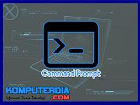 Perintah - Perintah Dasar Command Prompt Yang Perlu Diketahui