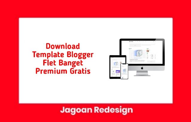 Download Template Blogger Flet Banget Premium Gratis