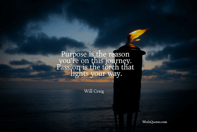 Quotes and Sayings About Purpose