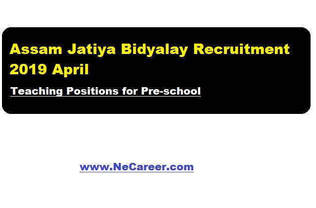 assam jatiya bidyalay recruitment 2019 april