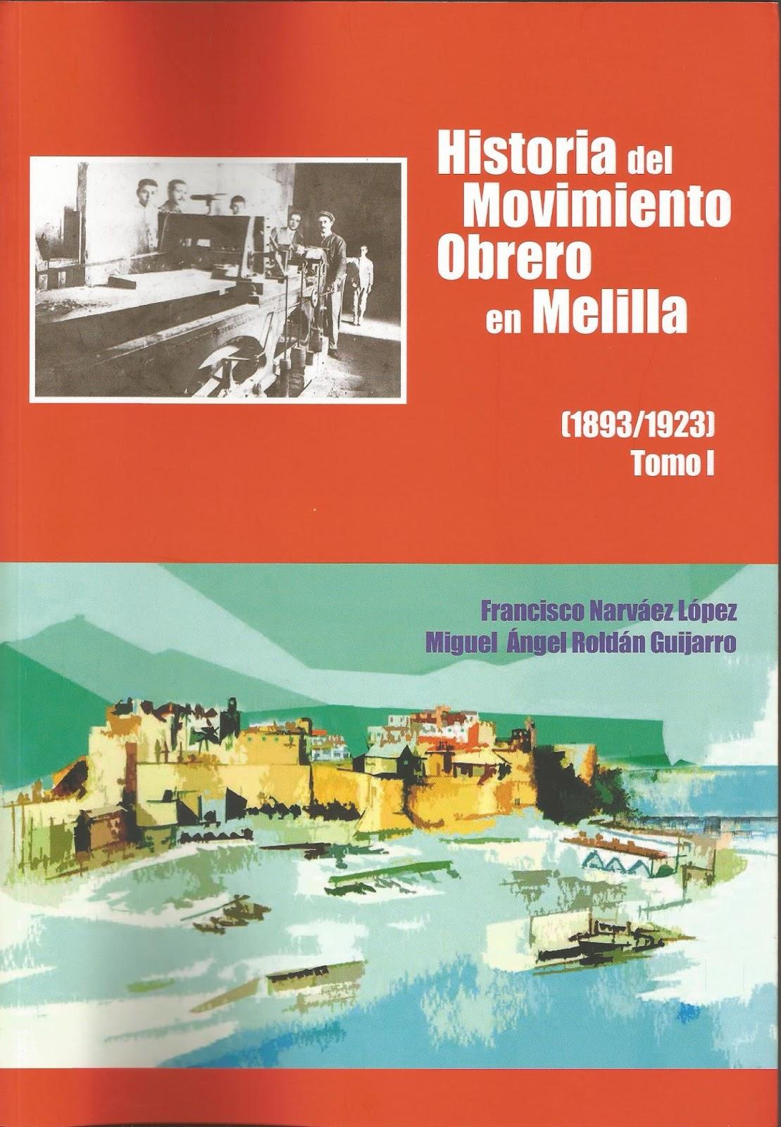 RESCATANDO LA HISTORIA DEL MOVIMIENTO OBRERO EN MELILLA. | AL SUR DE ...