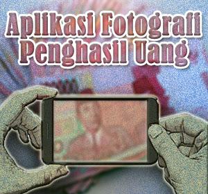 Android: 4 Aplikasi Fotografi Unik yang Bisa Menghasilkan Uang, Berbekal Foto Jepretan Kamera Ponsel