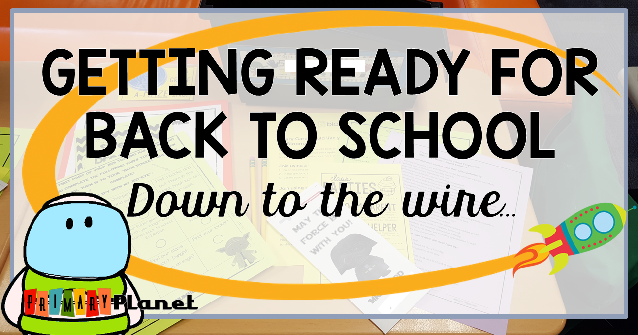 Blog Mini-Series!  Getting Ready for Back to School: Down to the Wire! with a lesson plan template freebie!