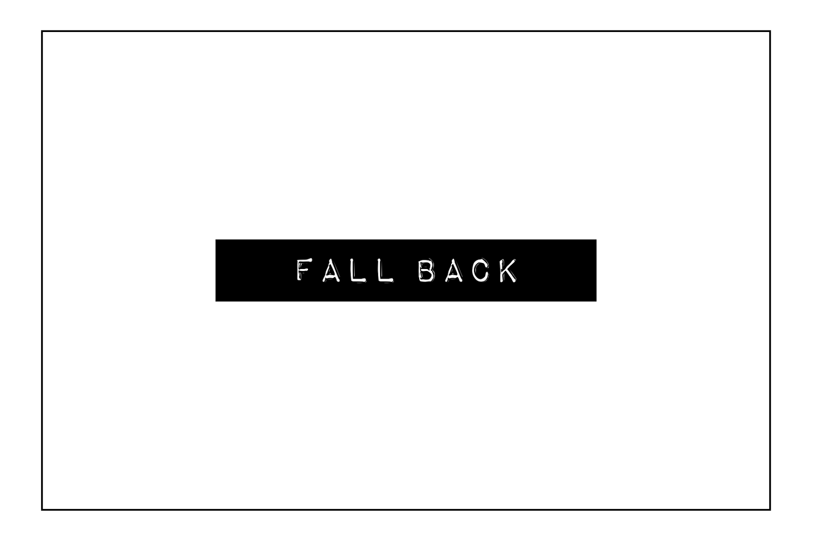 Fall Back | Free Download