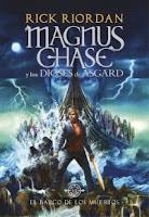 Magnus Chase y los dioses de Asgard 3- El barco de los muertos