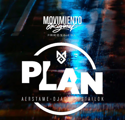 Movimiento Original Crew - Plan (Single) [2017]