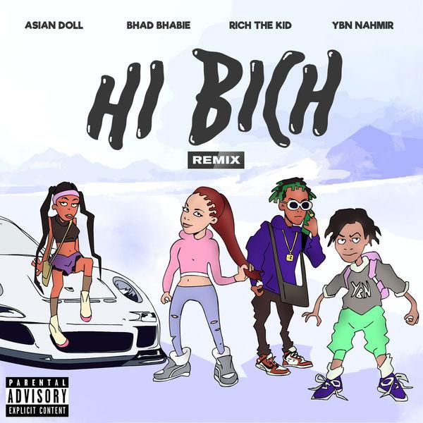 Bhad Bhabie – Hi Bich (Remix) [feat. YBN Nahmir, Rich the Kid and Asian Doll] – Single [iTunes Plus AAC M4A]