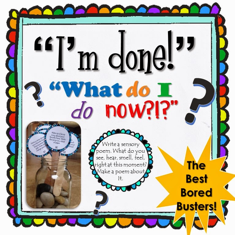 http://www.teacherspayteachers.com/Product/Im-Done-What-Do-I-Do-Now-The-Best-Bored-Busters-Common-Core-1247310