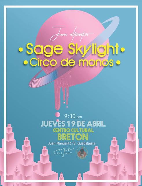 Circo de Monos + Sage Skylight