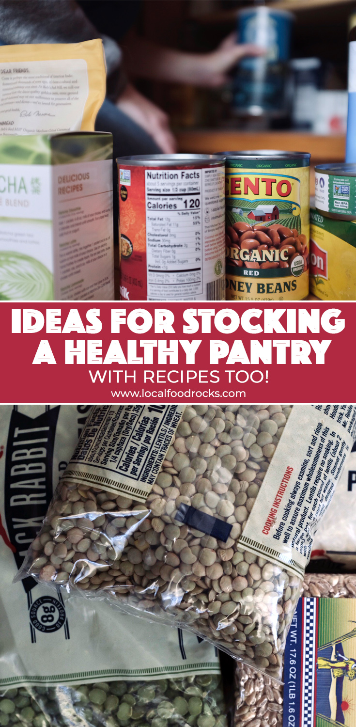Staying home because of coronavirus? Here are suggestions for stocking your home with healthy foods that will last a while, plus recipe ideas to get you inspired. | Local Food Rocks