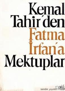 Kemal Tahir - Kemal Tahir'den Fatma İrfan'a Mektuplar