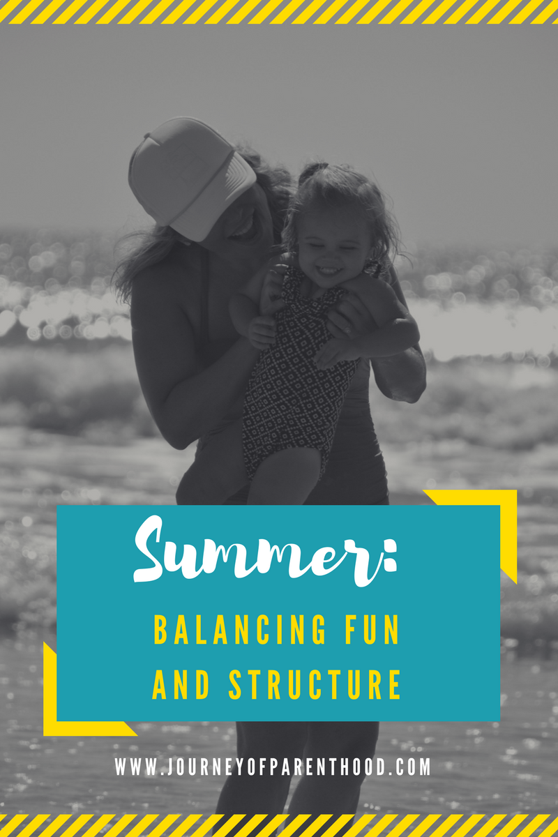 Summer: Balancing Fun and Structure