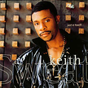 Keith Sweat: Just A Touch (1996) [VLS] [320kbps]