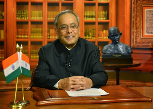 PRESIDENT'S ADDRESS TO THE NATION ON THE EVE OF INDIA'S 68TH INDEPENDENCE DAY  | Unfolding Thoughts