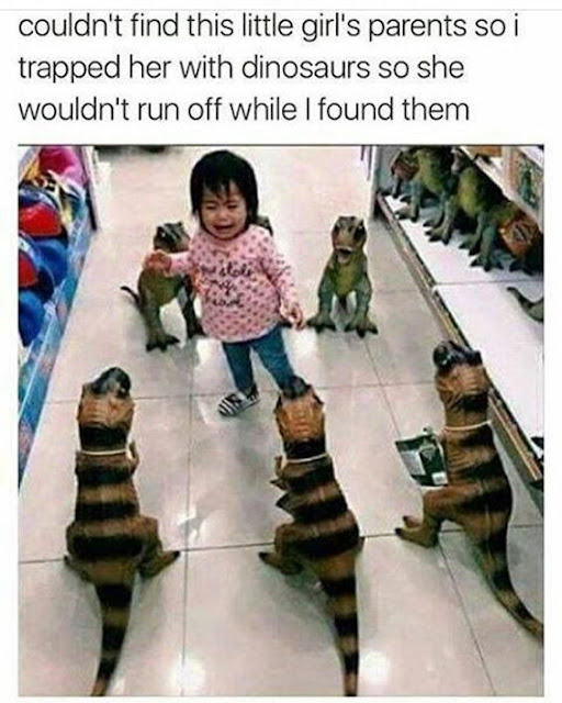 Couldn't find this girls parents so I... #girl #lost #dinosaurs #meme #funny