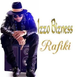 Izzo Bizness - Rafiki