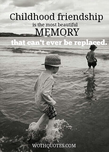 quotes and sayings about childhood memories wothquotes