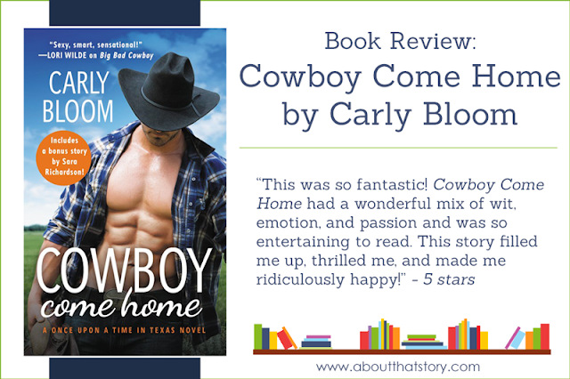 Book Review: Cowboy Come Home by Carly Bloom | About That Story