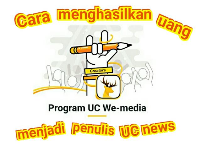 Cara menjadi penulis di UC news