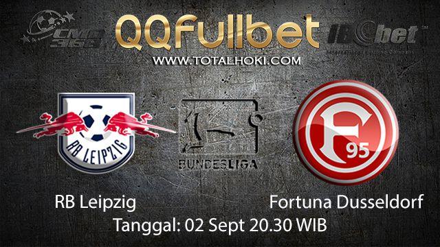Prediksi Bola Jitu RB Leipzig vs Fortuna Dusseldorf 2 September 2018 ( German Bundesliga )
