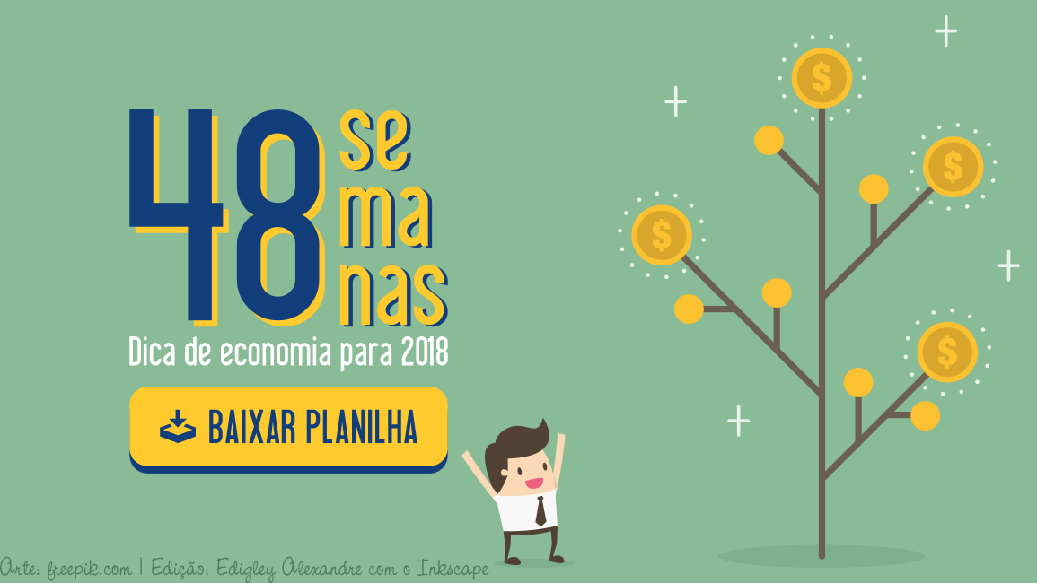 Dica de economia para 2018: desafio das 48 semanas