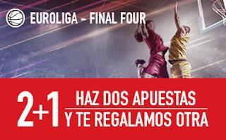 sportium Euroliga-Final Four: 2+1 18 mayo