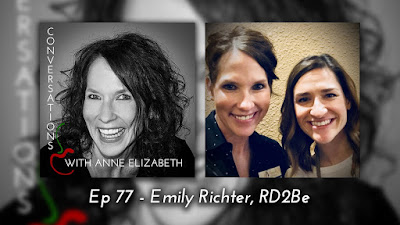 Conversations with Anne Elizabeth Podcast featuring RD2Be Emily Richter