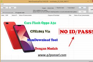 Cara Flashing Oppo A3s Via Qfill