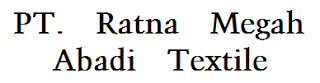 PT. Ratna Megah Abadi Textile - Designer/Tracer