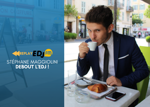 REPLAY - Debout l'EDJ ! - Lundi 15 octobre 2018