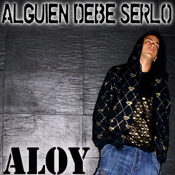 Aloy - Alguien debe serlo - Descarga
