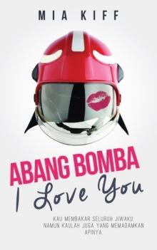 Beli Novel Abang Bomba I Love You Di Portal PTS