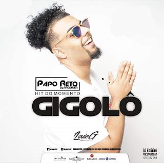 Dj Papo Reto - Gigolô (Original Mix)