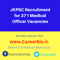 JKPSC Recruitment for 371 Medical Officer Vacancies