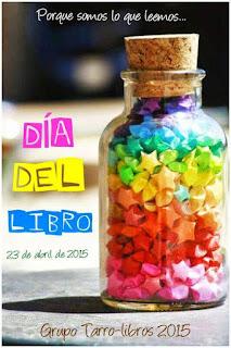 http://carmenyamigos.blogspot.com.es/2015/04/dia-del-libro-grupo-tarro-libros-2015.html