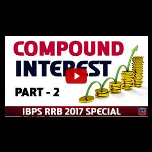 Compound Interest | Maths | IBPS RRB Special 2017